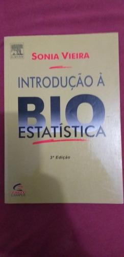 Introdução À Bioestatística - Sonia Vieira