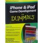 Livro iPhone & iPad Game Development For Dummies