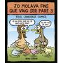 Jo Molava Fins Que Vaig Ser Pare 3. Fowl Language