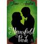 Livro Mansfield Park Um Dos Sucesso De Jane Austen