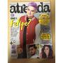 Revista Atrevida 278 Felipe Neto Luan Santana Alok Z245