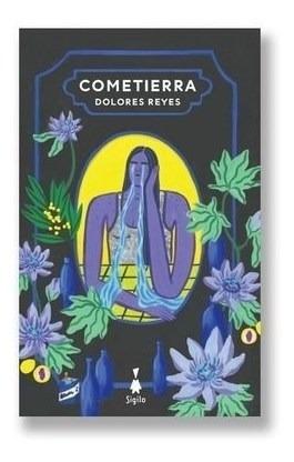 Cometierra - Reyes Dolores (libro)