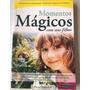 Livro Momentos Mágicos Com Seus Filhos Steve Biddulph