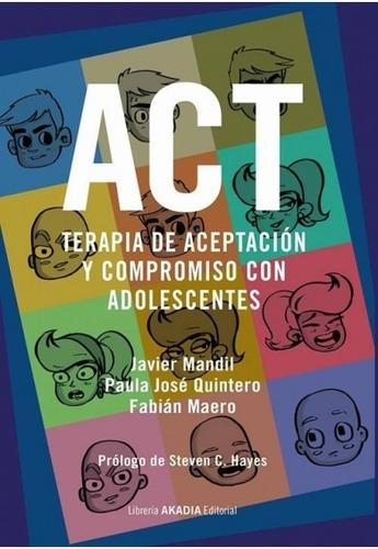 Act Terapia De Aceptación Y Compromiso Con Adolescentes
