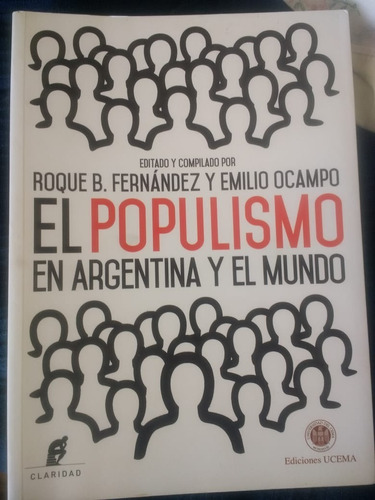 El Populismo En Argentina Y El Mundo - Fernandez / Ocampo
