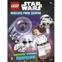 Livro Rebeldes Para Sempre Lego Star Wars Lego Kordi