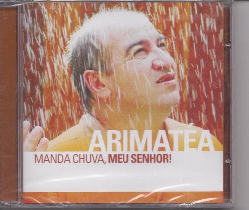 Arimatea - Manda Chuva, Meu Senhor - Raridade - Cd - Gospel Original