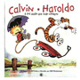Livro Calvin E Haroldo Vol 2 E Foi Assim Que Tudo Comecou 2