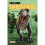 Livro Tudo Sobre Dinossauros Pop Girassol