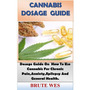 Cannabis Dosage Guide