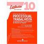 Manual De Direito Processual Trabalhista Volume 10