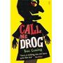 Call Me Drog Usborne Fiction out Of Print Kel