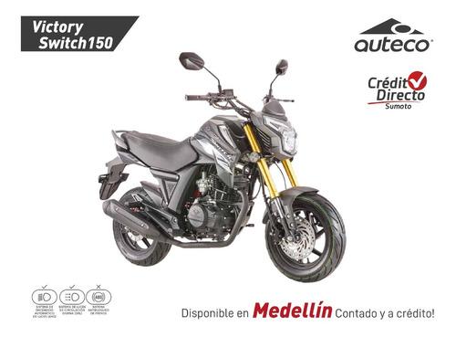 Victory Switch 150 Modelo 2022 - Crédito Directo -