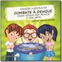 Escola No Combate A Dengue, A Caixa D Agua