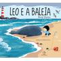 Livro Leo E A Baleia