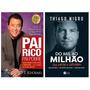 2 Livros Do Mil Ao Milhão Thiago Nigro Pai Rico Pai Pobre