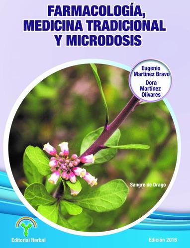 Farmacología, Medicina Tradicional Y Microdosis