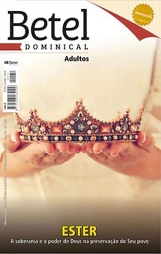 Revistas Kit 1º Trim. Professor Adulto Editora Betel