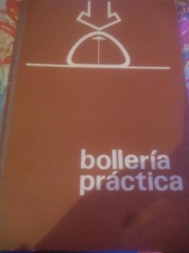 Libro Bollería Práctica Tratado Práctico De Masas Fermentada