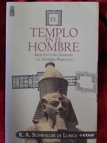 R.a. Schwaller De Lubicz El Templo En El Hombre