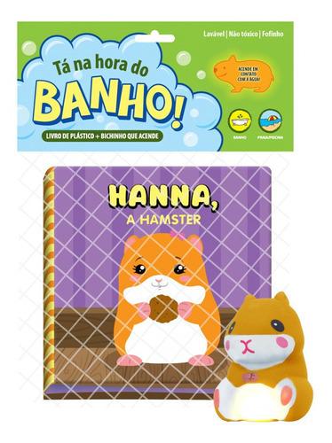Livro De Banho Com Brinquedo Que Acende: Tá Na Hora Do Banho