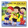 Livro Bater E Malvadeza Col. Bully Cristina Klein