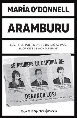 Aramburu  - María O'donnell - Planeta