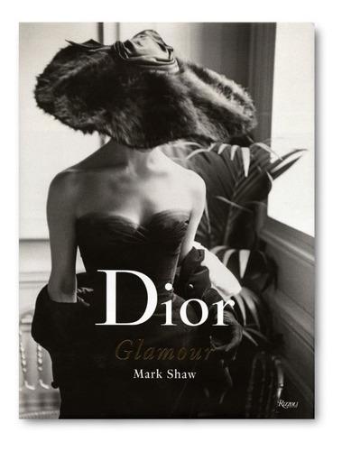 Dior Glamour 1952 1962
