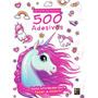 Livro 500 Adesivos No Mundo Dos Unicórnios Atividades E Col