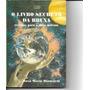 O Livro Secreto Da Bruxa Receitas Para O Novo Milênio
