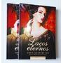 Livro Laços Eternos Zibia Gasparetto