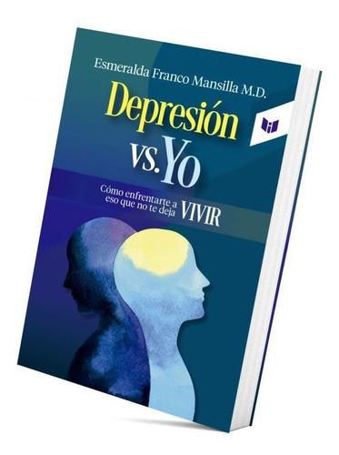 Depresions Vs Yo