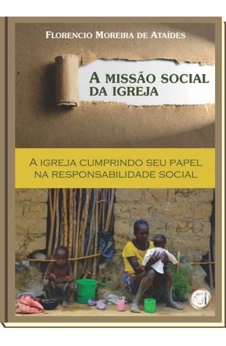 Livro A Missão Social Da Igreja