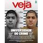 Revista Veja N° 2709 21/10/2020 Universidade Do Crime