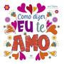 Livro Em Promoção Dia Dos Namorados Como Dizer Eu Te Amo