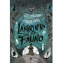 O Labirinto Do Fauno Guillermo Del Toro E Cornelia Funke