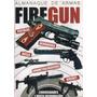 Livro Almanaque De Armas Firegun Edição 1