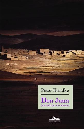 Don Juan Narrado Por Ele Mesmo