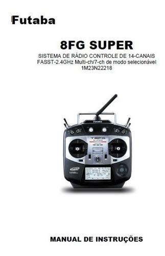 Manual Em Português Rádio Futaba 8fg Super Em Pdf