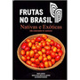 Frutas No Brasil Cactos E Outras Suculentas