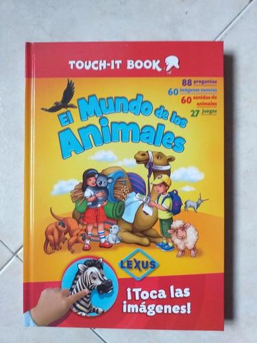 El Mundo De Los Animales Touch It Book Libro Interactivo