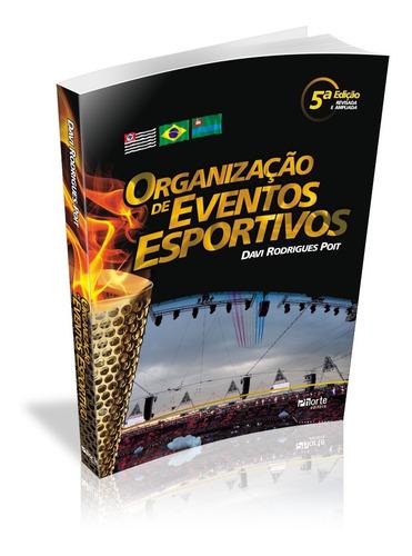 Organização De Eventos Esportivos - 5a. Edição - Ed. Phorte