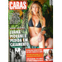 Revista Caras 1385/20 Luana/caio/rafa/ewbank/sardão