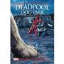 Livro Marvel Deadpool Dog Park Edição Slim