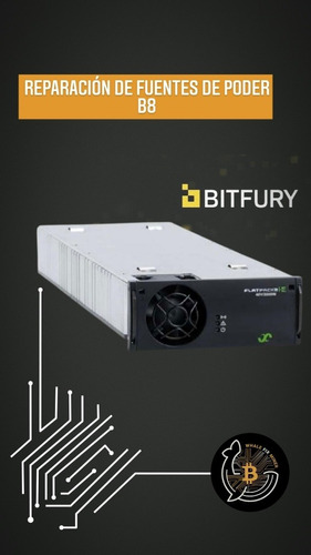 Reparación De Fuente De Poder De Bitfury B8