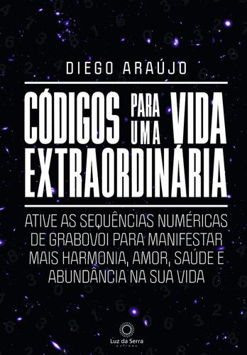 Livro Códigos Para Uma Vida Extraordinária Grabovoi - Novo
