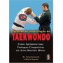 Livro Técnicas Imobilização Taekwondo Defesa Pessoal Dicas