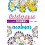 Livro Para Colorir Arteterapia Colorir E Acalmar Adulto