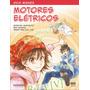 Livro Guia Mangá Motores Elétricos Novatec Editora