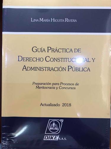 Guía Práctica De Derecho Constitucional Y Administración Pub